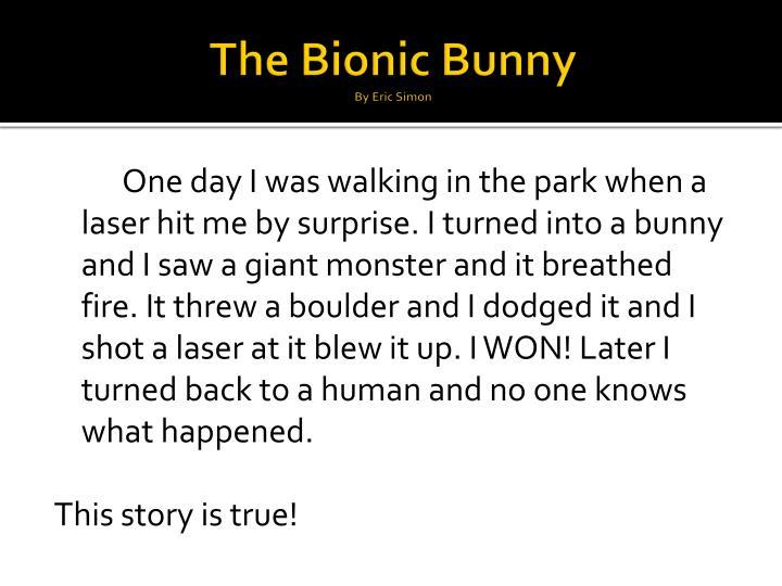 The Bionic Bunny