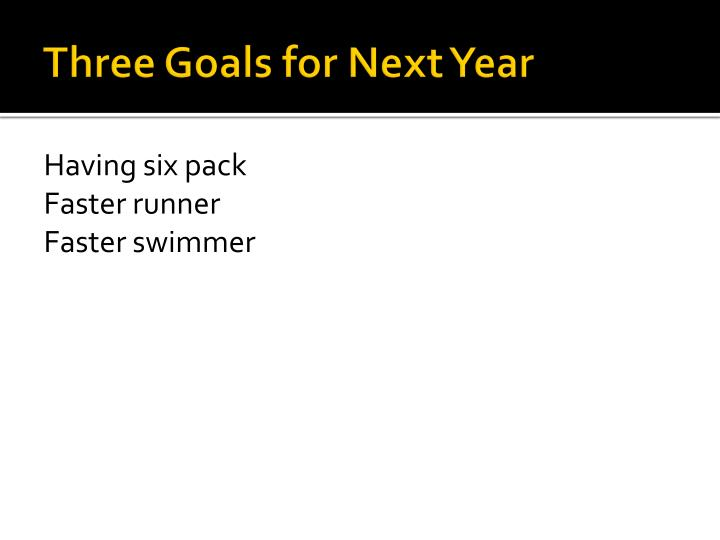 Three Goals for Next Year