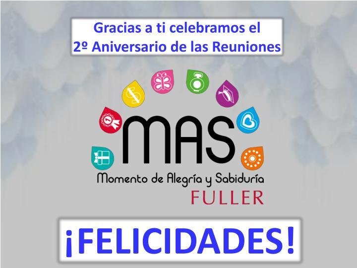 Gracias a ti celebramos el