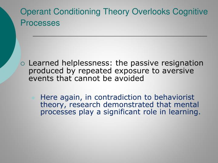 Operant Conditioning Theory Overlooks Cognitive Processes