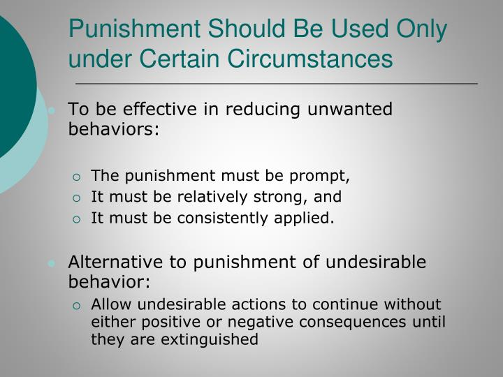 Punishment Should Be Used Only under Certain Circumstances