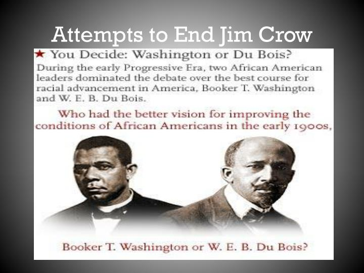 Attempts to End Jim Crow