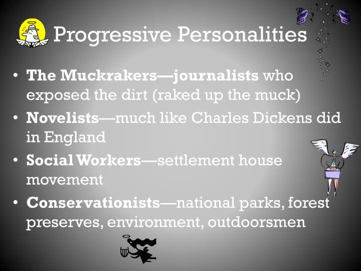 Progressive Personalities