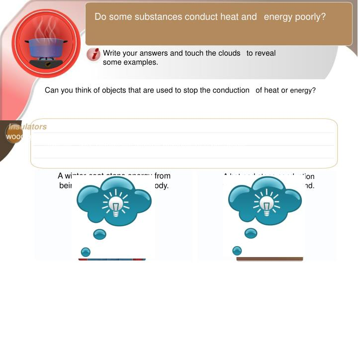Do some substances conduct heat and 
