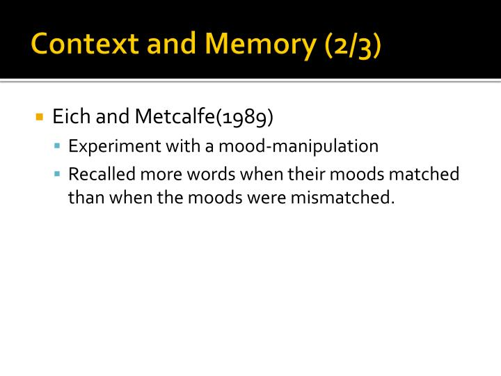 Context and Memory (2/3)