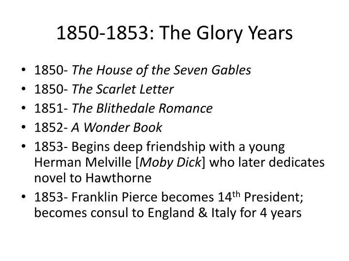 1850-1853: The Glory Years