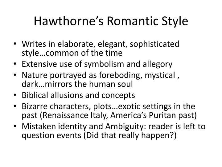 Hawthorne's Romantic Style