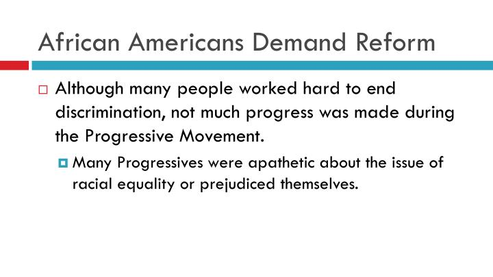 African Americans Demand Reform