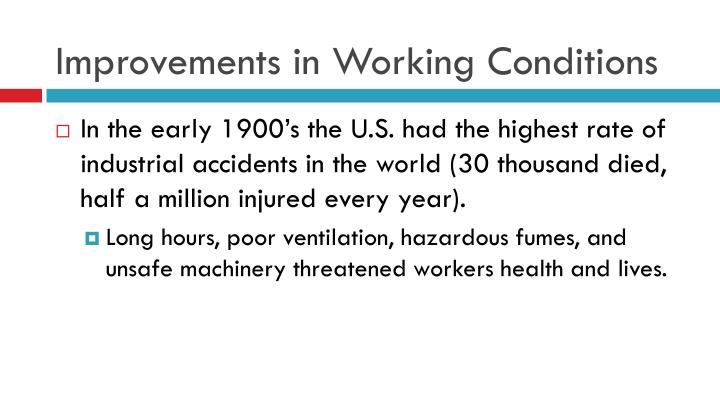 Improvements in Working Conditions