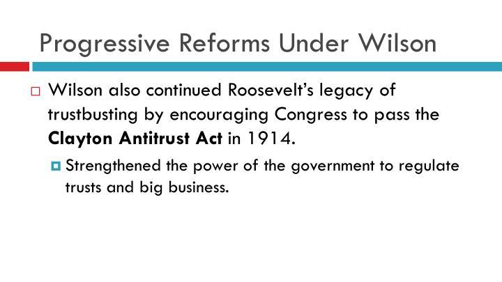 Progressive Reforms Under Wilson