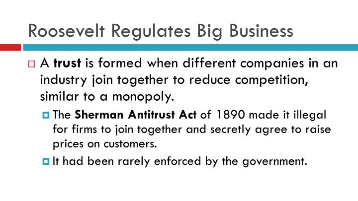 Roosevelt Regulates Big Business