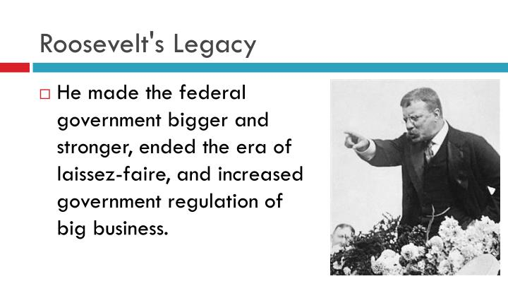 Roosevelt's Legacy