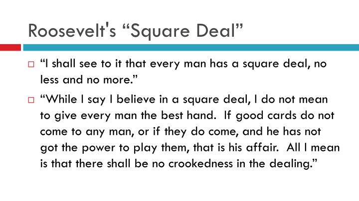 "Roosevelt's ""Square Deal"""