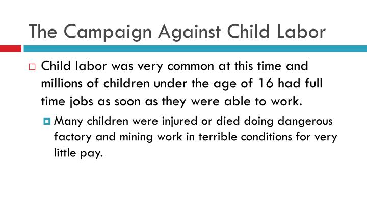 The Campaign Against Child Labor