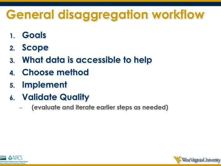 General disaggregation workflow