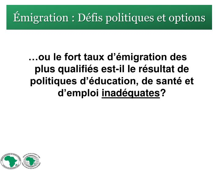 Émigration : Défis politiques et options
