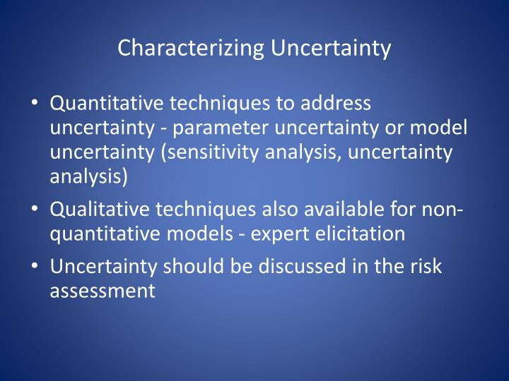 Characterizing Uncertainty