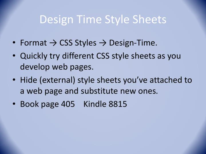 Design Time Style Sheets