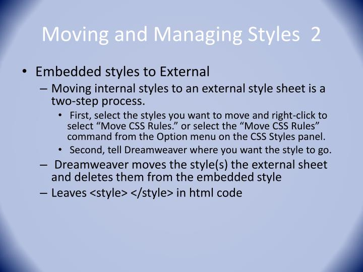 Moving and Managing Styles  2