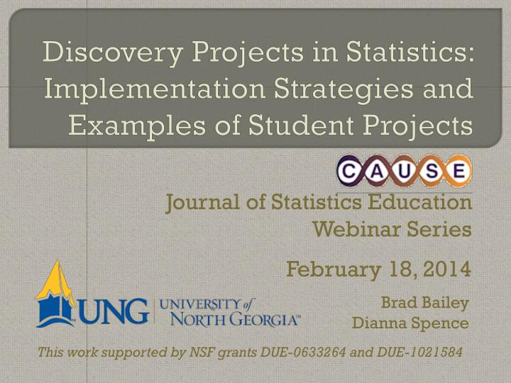 Discovery projects in statistics implementation strategies and examples of student projects