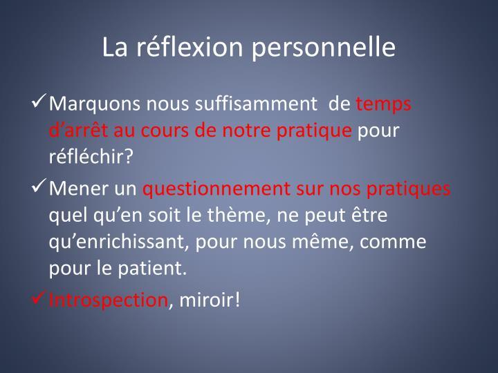 La réflexion personnelle