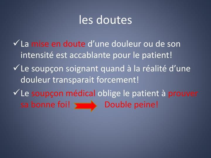 les doutes