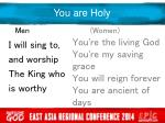 you are holy9
