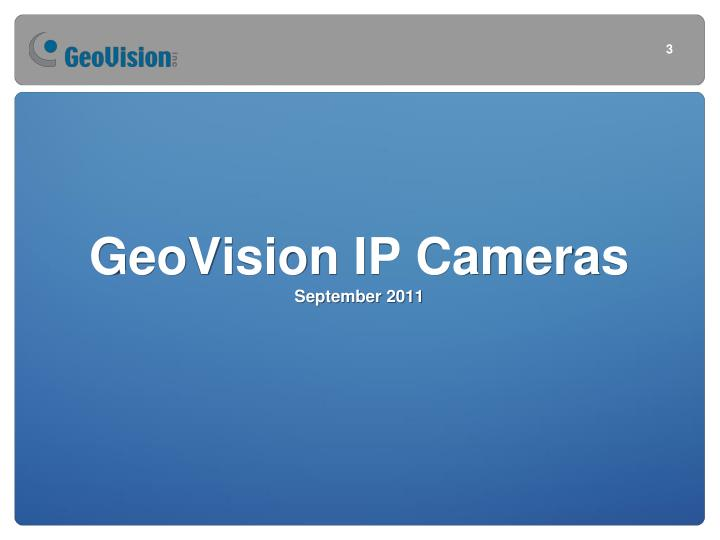 Geovision ip cameras september 2011