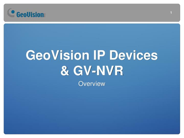 Geovision ip devices gv nvr