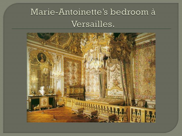 Marie-Antoinette's bedroom à Versailles