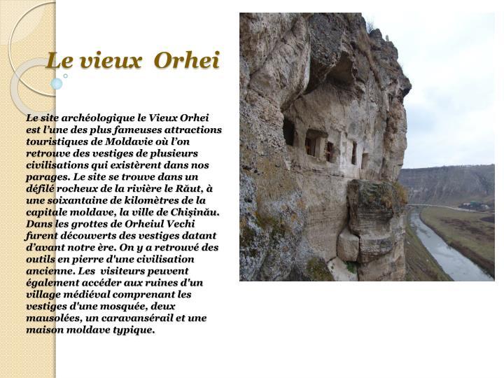 Le vieux  Orhei