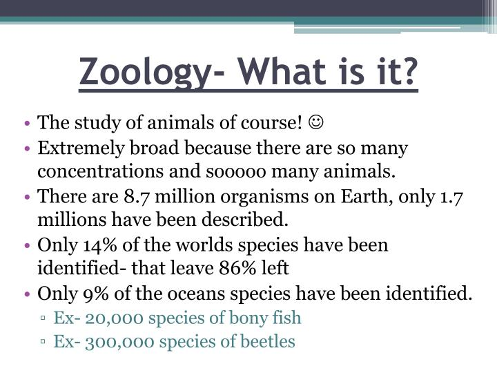 Zoology- What is it?