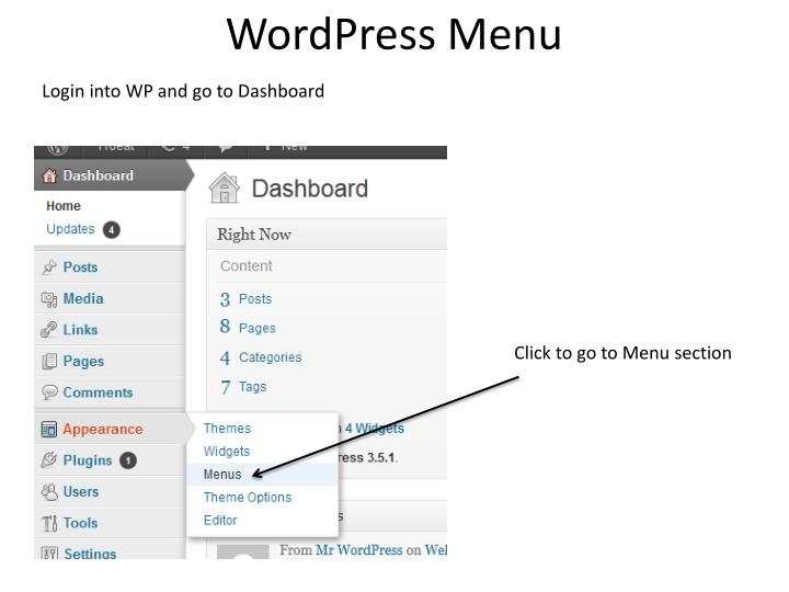 Login into WP and go to Dashboard