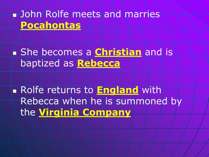 John Rolfe meets and marries