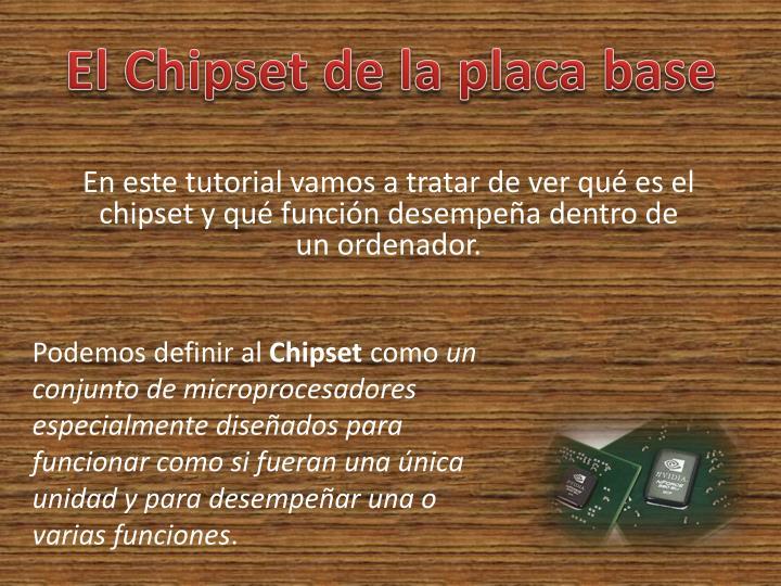 El Chipset de la placa base