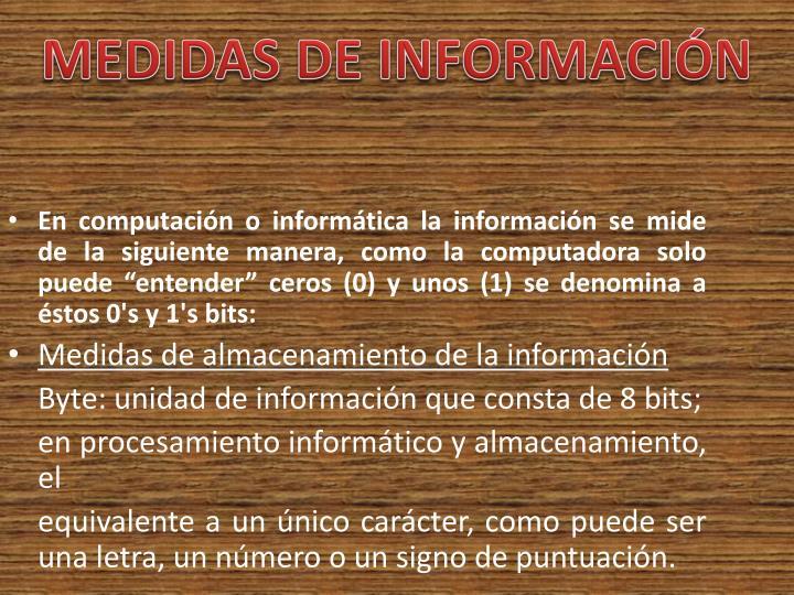 MEDIDAS DE INFORMACIÓN