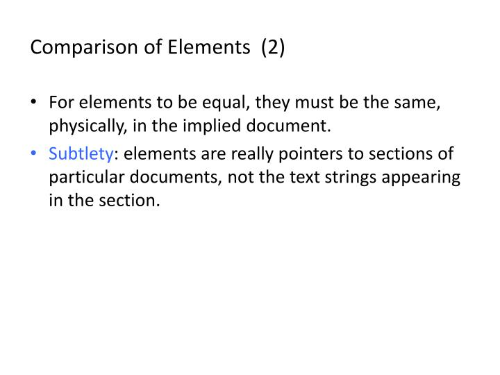 Comparison of Elements  (2)