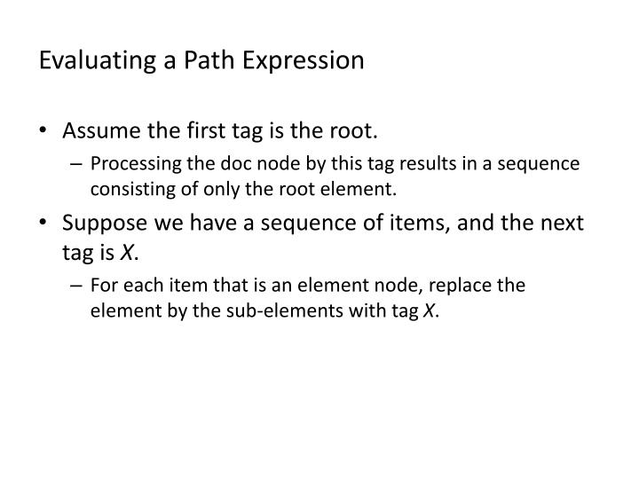 Evaluating a Path Expression