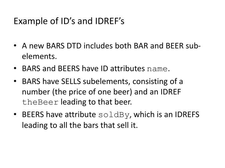Example of ID's and IDREF's