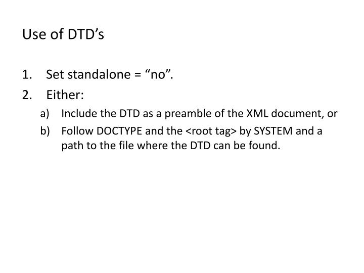 Use of DTD's