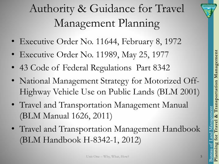 Authority & Guidance for Travel Management Planning