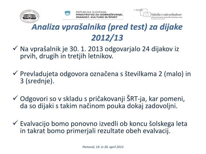 Analiza vprašalnika (pred test) za dijake 2012/13