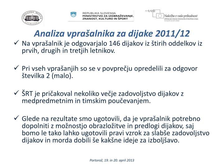 Analiza vprašalnika za dijake 2011/12