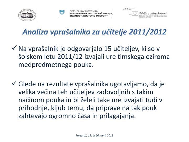 Analiza vprašalnika za učitelje 2011/2012