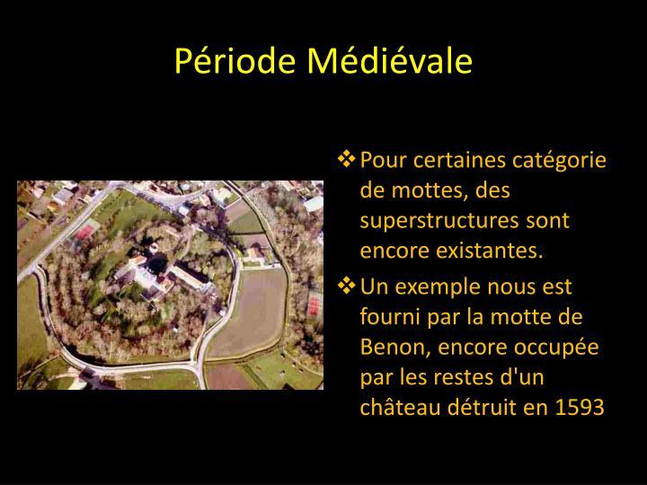 Période Médiévale