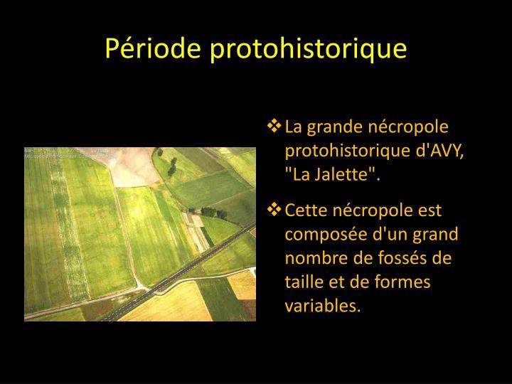 Période protohistorique
