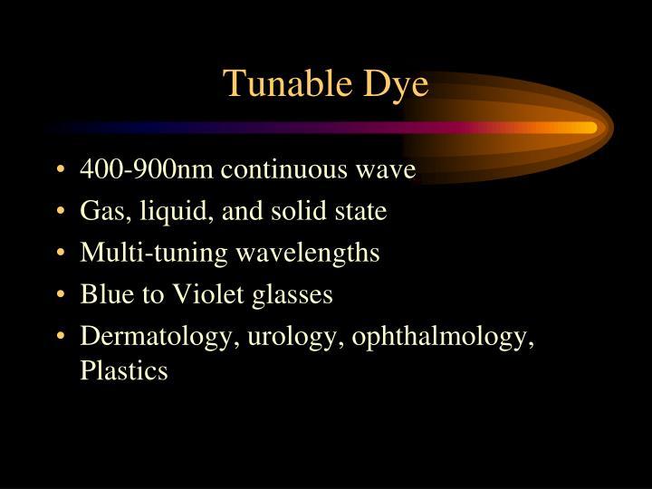 Tunable Dye