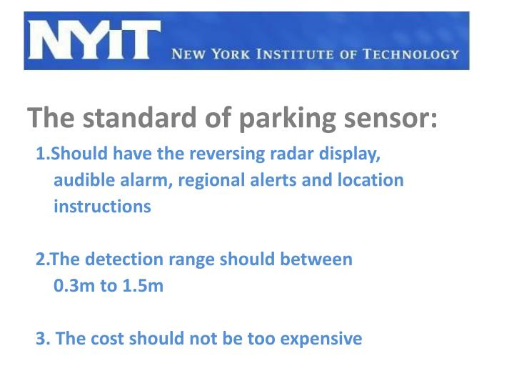 The standard of parking sensor: