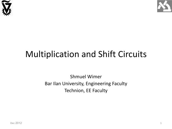 Multiplication and shift circuits