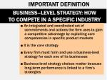 business level strategy how to compete in a specific industry